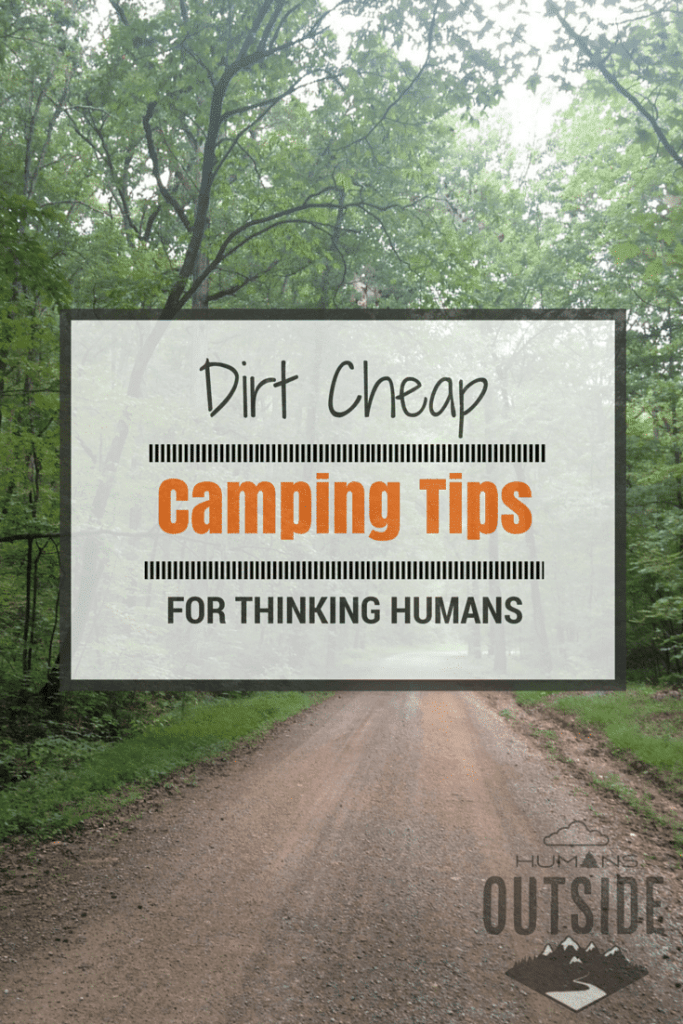 Easy, breezy cheap camping tips for thinking humans. http://wp.me/p5hM3U-X