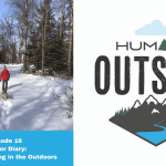Episode 16 Outdoor Diary: Social Distancing in the Outdoors