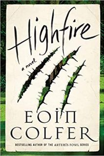 """Highfire"" by Eoin Colfer"