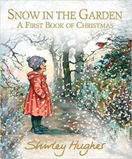 Snow In The Garden by shirley hughes on Nikhilbook