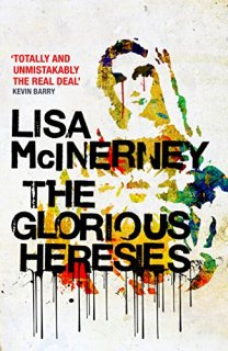 the glorious heresies. by lisa mcinerney
