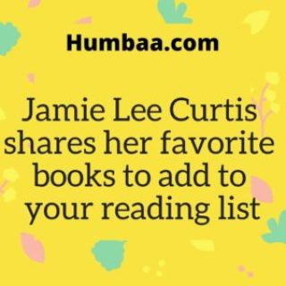 Jamie Lee Curtis shares her favourite books to add to your reading list