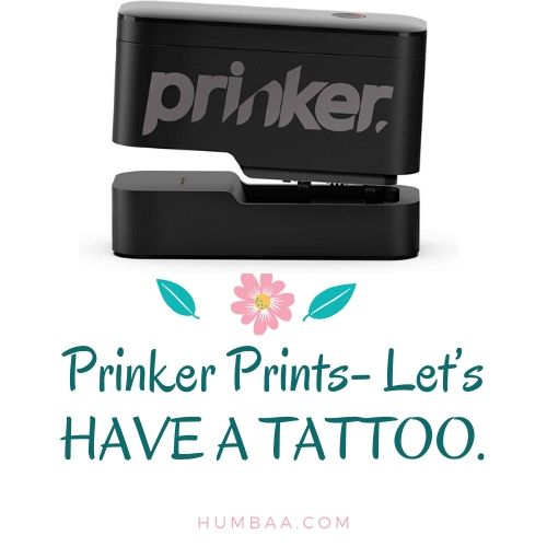 Prinker Prints- Let's HAVE A TATTOO.