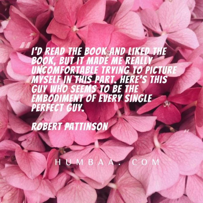 I'd read the book and liked the book, but it made me really uncomfortable trying to picture myself in this part. Here's this guy who seems to be the embodiment of every single perfect guy.By Robert Pattinson on humbaa.com