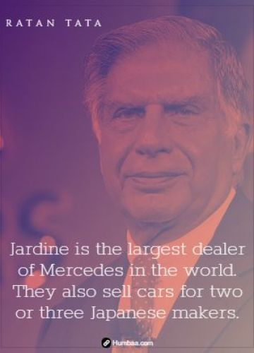 Jardine is the largest dealer of Mercedes in the world. They also sell cars for two or three Japanese makers.