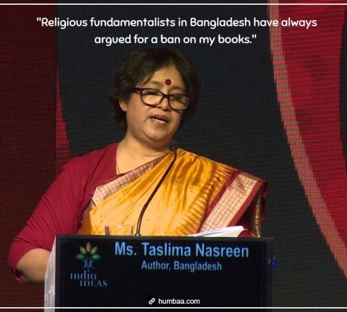 """Religious fundamentalists in Bangladesh have always argued for a ban on my books."" by Taslima Nasrin on humbaa"