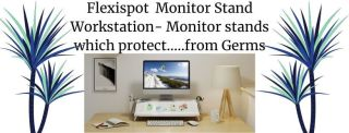 Flexispot Monitor Stand Workstation- Monitor stands which protect.....from Germs