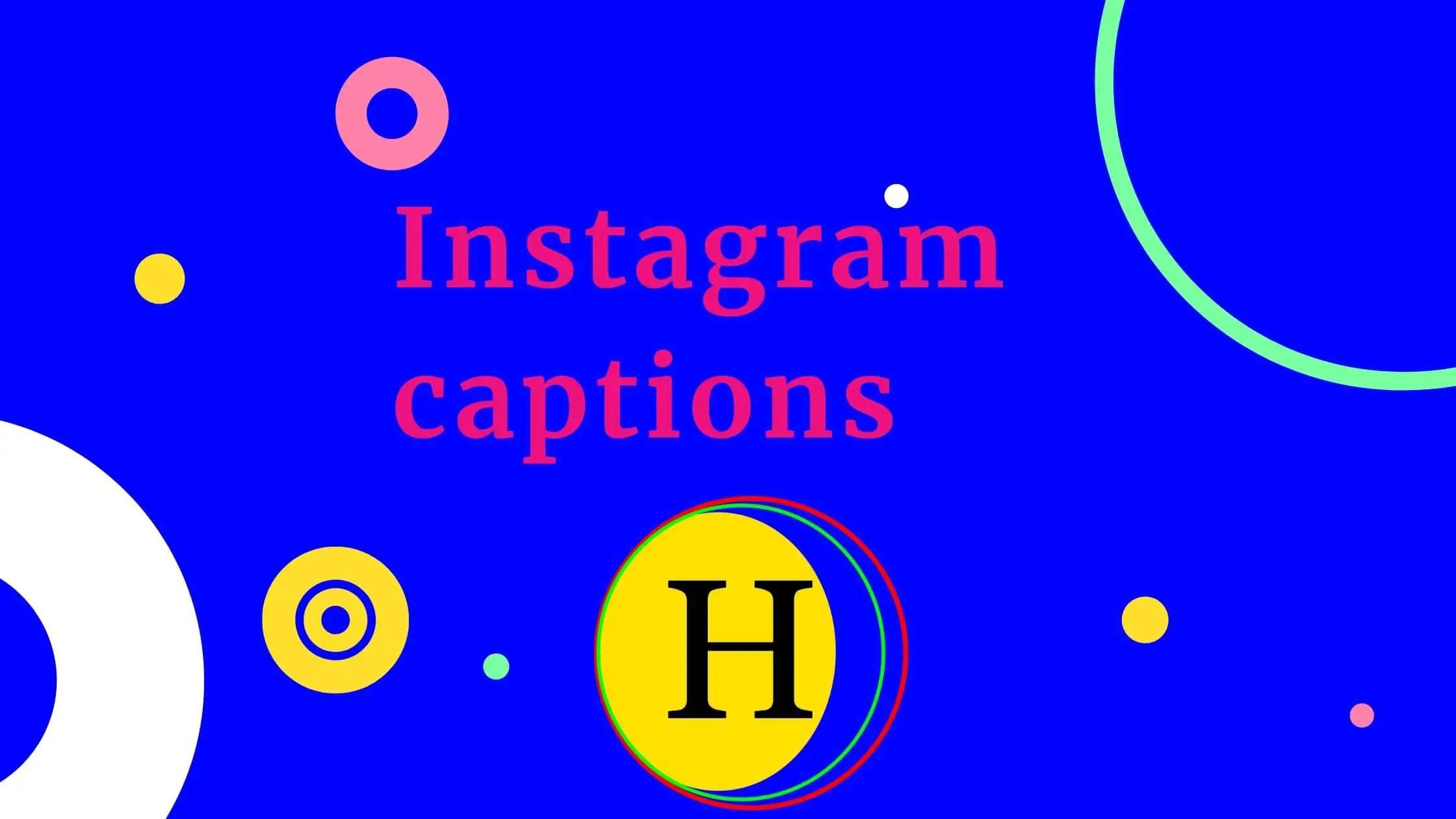 Best Instagram caption