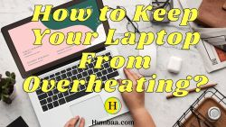 How to solve the laptop overheating problem.