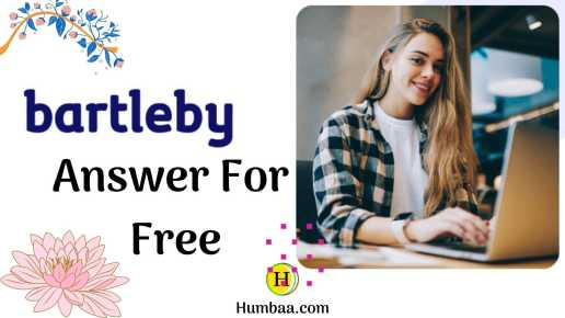 Humbaa Bartleby Unblur Free Answers and Bartleby Students Success