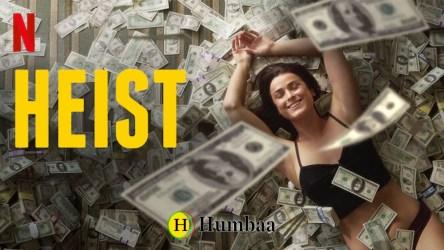 Watch Heist For Free On Netflix