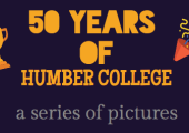 50 Years in Pictures: Humber College of Applied Arts and Technology