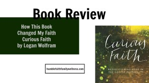I read the book Curious Faith by Logan Wolfram and this is what happened to my faith