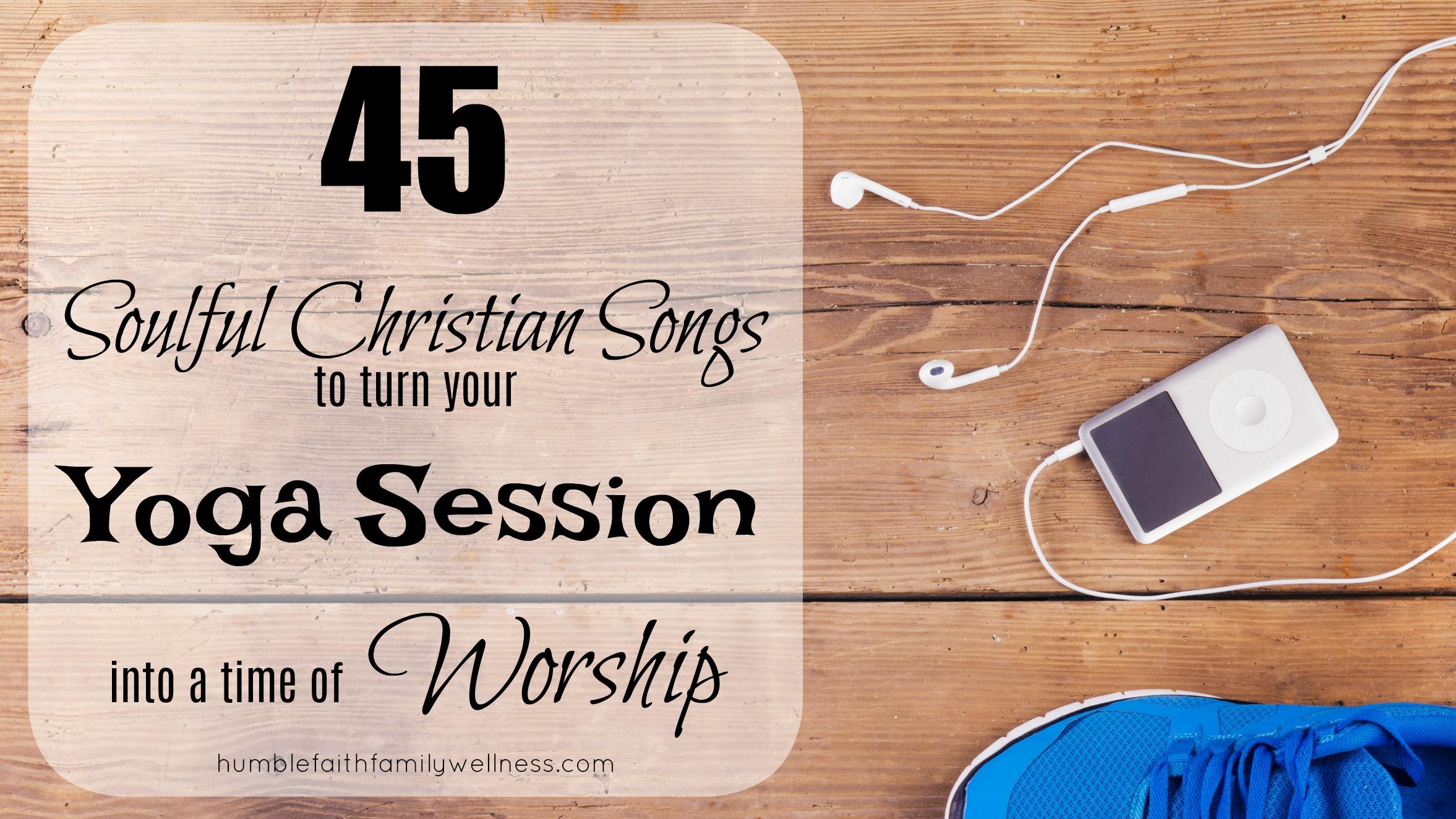 Soulful worship songs