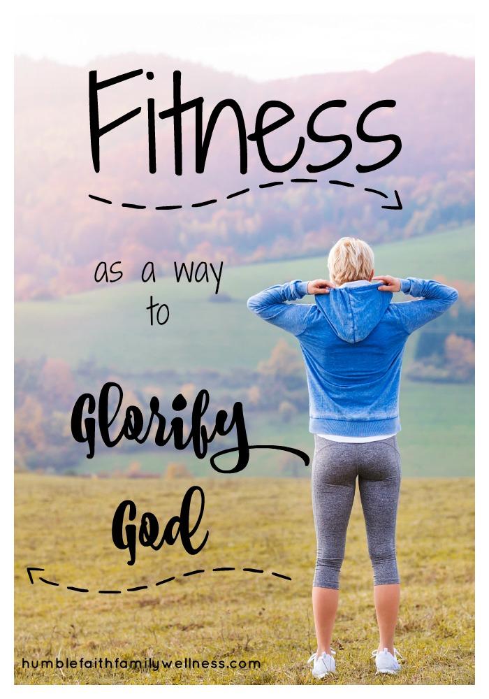 Fitness, Glorify God