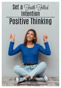 Positive Thinking, Faith-Filled Intention, Self-Reflection