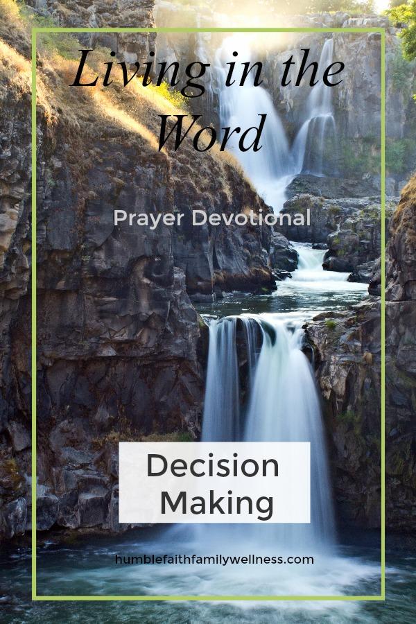 Decision Making, Prayer Devotional, Faith