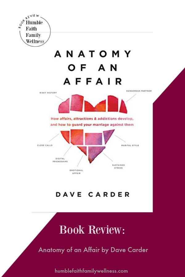Book Review: Anatomy of an Affair - Humble Faith Family Wellness