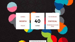 Games With Value – Roundup of Critical Thinking Games by Age