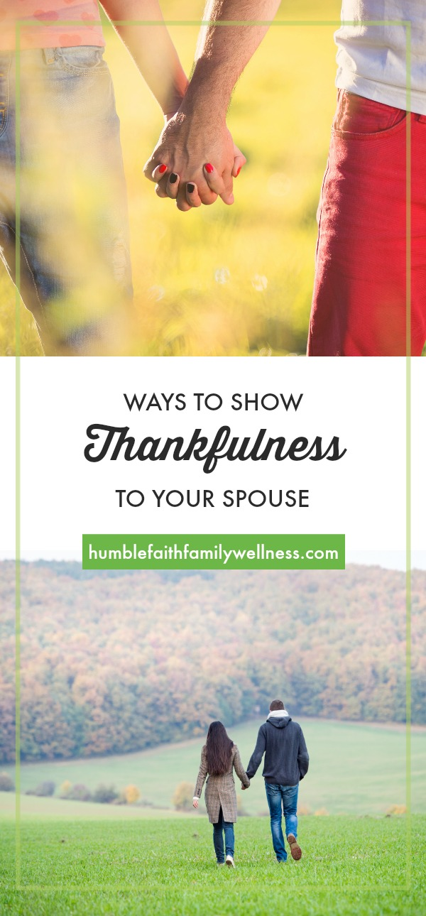 Thankfulness, Marriage, Faith