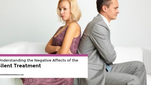 Understanding the Negative Affects of the Silent Treatment