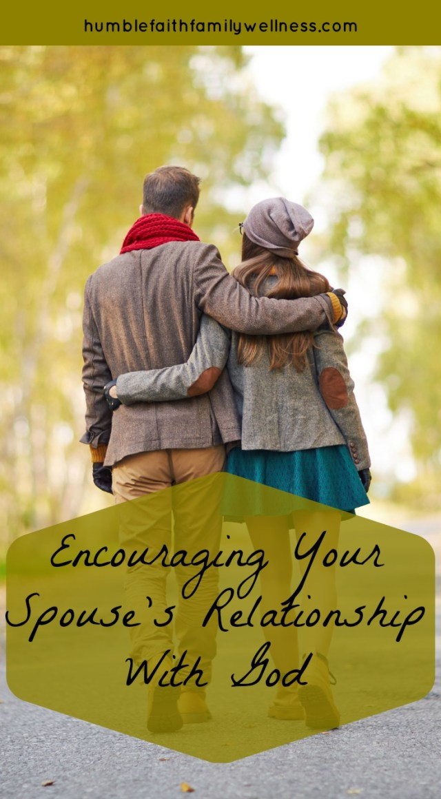 Encouraging Your Spouse's Relationship With God - Humble