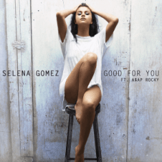 selena_gomez_-_good_for_you_28official_single_cover29