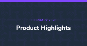 February Product Highlights