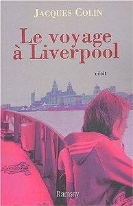 Le voyage à Liverpool