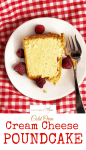 Cold Oven Cream Cheese Poundcake