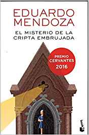 "Libro ""El misterio de la cripta embrujada"" de Eduardo Mendoza"
