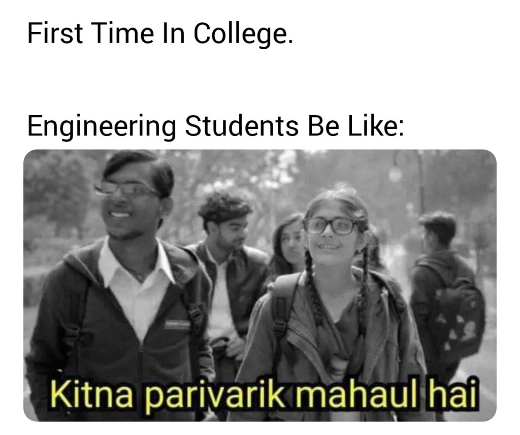 First time in college meme.