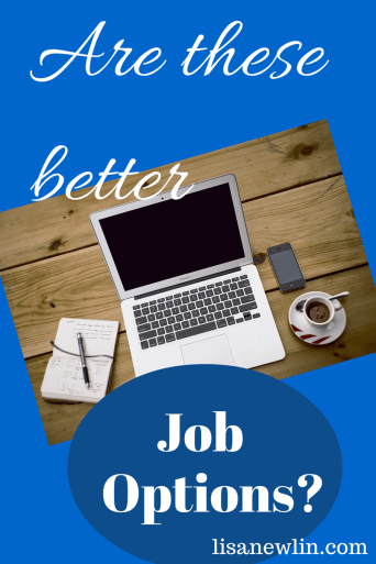 Better job options-