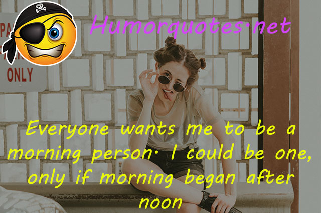 wake up humor quotes