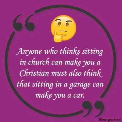 Funny christian quotes about life