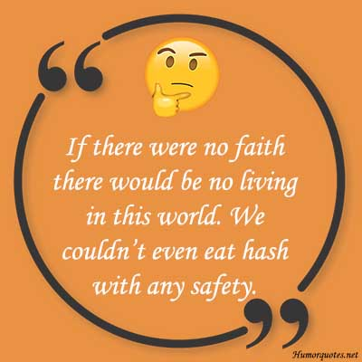 Humor quotes about faith