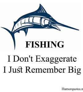 Funny fishing pictures quotes