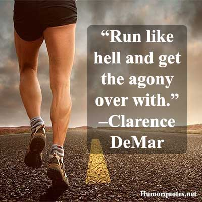 Funny running quotes