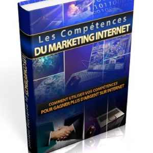 Les compétences du marketing internet