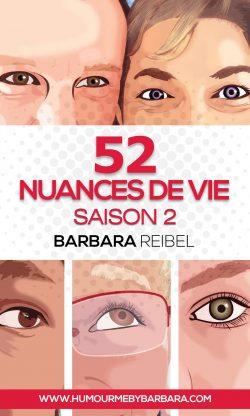 52 nuances de vie saison 2 Barbara Reibel