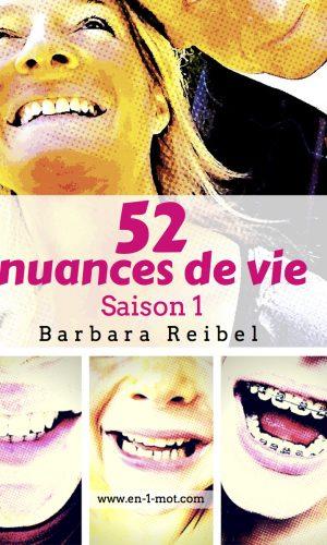 52 nuances de vie saison 1