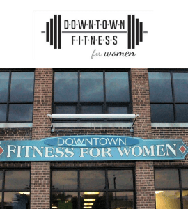 Downtown Fitness for Women