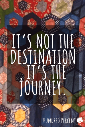 quilting it's not a journey, it's a destination