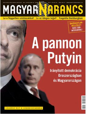 Pannon Putin, Magyar Naarancs