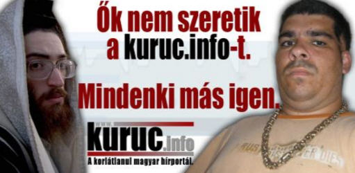 """They don't like kuruc.info--Everybody else do"