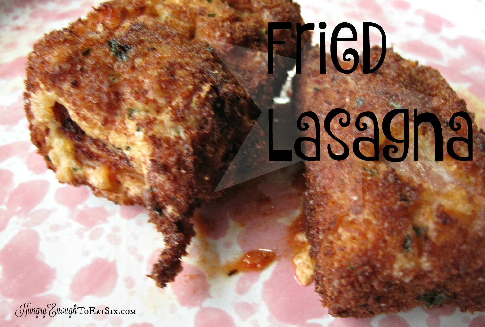 Fried Lasagna, from the Lasagna Off Competition! | HungryEnoughToEatSix.com