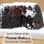 Lava Cakes with Peanut Butter & Chocolate Ganache and 'Chef', starring Jon Favreau