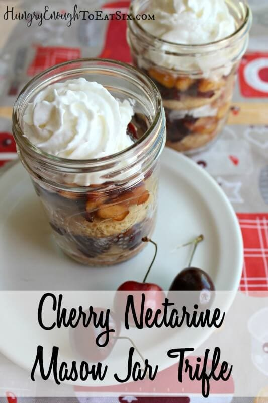 Cherry Nectarine Mason Jar Trifle