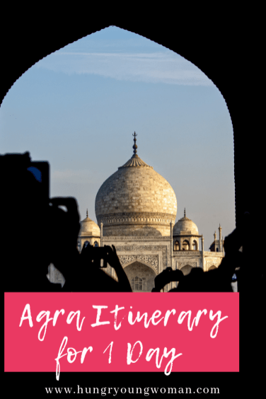 Agra itinerary for 1 Day