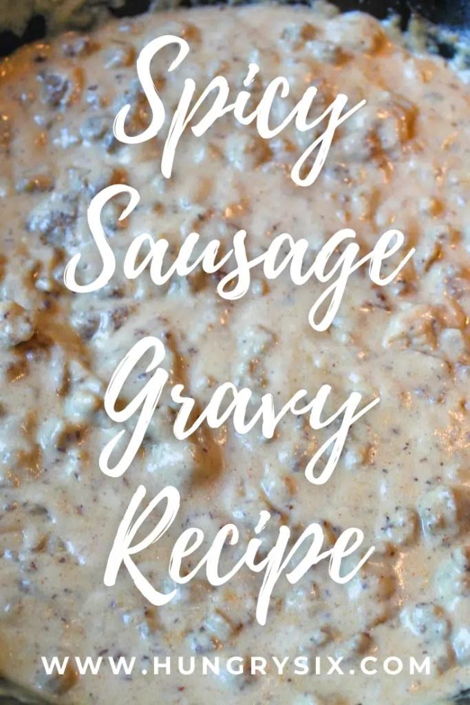 Spicy Sausage Gravy